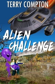 Alien Challenge ebook by Terry Compton