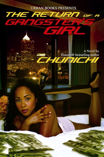 The Return of a Gangster's Girl ebook by Chunichi