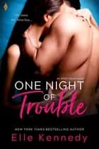 One Night of Trouble ebook by