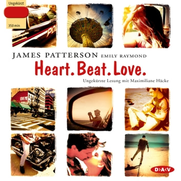 Heart. Beat. Love. audiobook by James Patterson