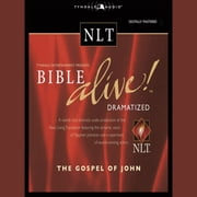 Bible Alive! NLT Gospel of John audiobook by Tyndale