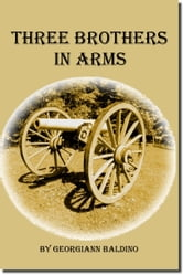 Three Brothers in Arms ebook by Georgiann Baldino