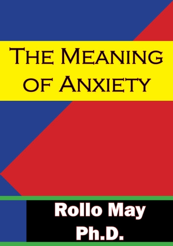 anxiety rollo mays discovery of being In analyzing rollo may's the discovery of being, we find that may incorporates many different definitions of these situations from other the point where anxiety plays into being is moreover in the state referred to as non-being non-being traditionally would be looked at as death, of which, even to.