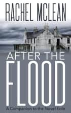 After the Flood ebook by Rachel McLean