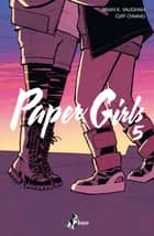 Paper Girls 5 eBook by Brian K. Vaughan, Cliff Chiang, Michele Foschini