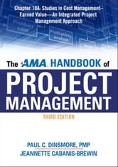 The AMA Handbook of Project Management, Chapter 10A ebook by Paul C. DINSMORE