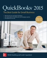 QuickBooks 2015: The Best Guide for Small Business ebook by Bobbi Sandberg,Leslie Capachietti
