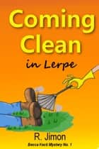 Coming Clean in Lerpe ebook by R. Jimon