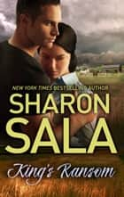 King's Ransom ebook by Sharon Sala