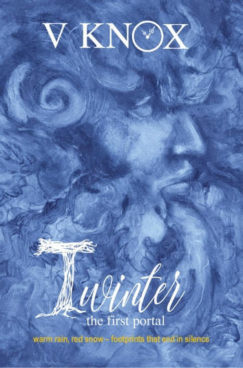 Twinter: The First Portal - Bede Series, #1 ebook by V Knox