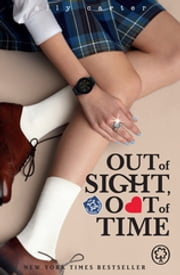 Gallagher Girls: Out of Sight, Out of Time - Book 5 ebook by Ally Carter