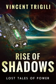 Rise of Shadows ebook by Vincent Trigili