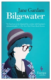 Bilgewater ebook by Jane Gardam