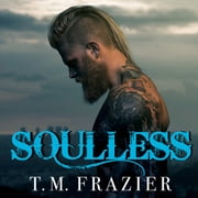 Soulless audiobook by T. M. Frazier