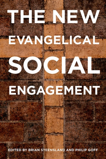 The New Evangelical Social Engagement eBook by