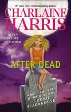 After Dead ebook by Charlaine Harris