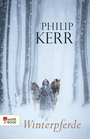 Winterpferde ebook by Philip Kerr
