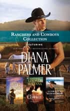 The Rancher / The Last Cowboy / A Cowboy's Redemption ebook by Diana Palmer, Marin Thomas, Lindsay McKenna