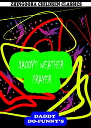 Daddy's Weather Prayer ebook by Ruth Mcenery Stuart