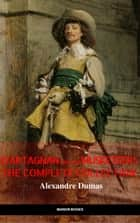 D'Artagnan and the Musketeers: The Complete Collection (The Greatest Fictional Characters of All Time) 電子書 by Alexandre Dumas, Manor Books