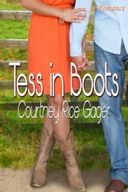 Tess in Boots ebook by Courtney Rice Gager