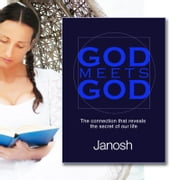 God meets God ebook by Janosh Janosh,Benjamin van der Sluis