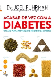 Acabar de Vez com a Diabetes ebook by Joel Fuhrman