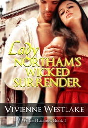 Lady Northam's Wicked Surrender ebook by Vivienne Westlake