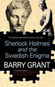 Sherlock Holmes and the Swedish Enigma ebook by Barry Grant