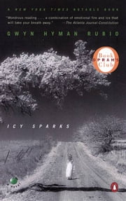 Icy Sparks ebook by Gwyn Hyman Rubio