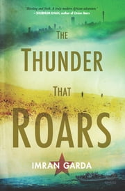 The Thunder that Roars ebook by Imran Garda