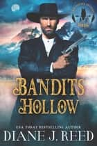 Bandits Hollow - Prequel Novella ebook by Diane J. Reed