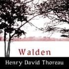 Walden audiobook by Henry David Thoreau