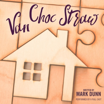 Van Choc Straw audiobook by Mark Dunn