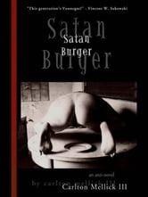 Satan Burger ebook by Mellick III, Carlton