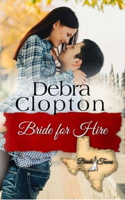 Bride for Hire ebook by Debra Clopton
