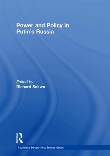 Power and Policy in Putin's Russia eBook by