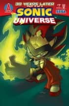 Sonic Universe #7 ebook by Ian Flynn, Tracy Yardley!