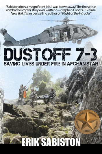 Dustoff 7-3 - Saving Lives Under Fire in Afghanistan e-bog by Erik Sabiston
