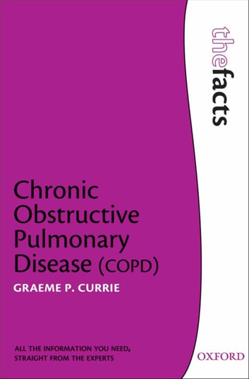 Chronic Obstructive Pulmonary Disease ebook by Graeme P. Currie