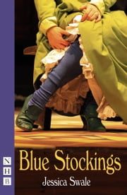 Blue Stockings (NHB Modern Plays) ebook by Jessica Swale