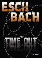 TIME*OUT - Trilogie de la Cohérence, T3 ebook by Pascale Hervieux, Andreas Eschbach