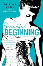 Beautiful Beginning ebook by Christina Lauren