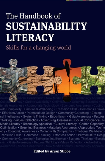 The Handbook of Sustainability Literacy - Skills for a Changing World ebook by