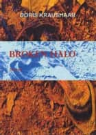 Broken Halo ebook by Doris Kraushaar