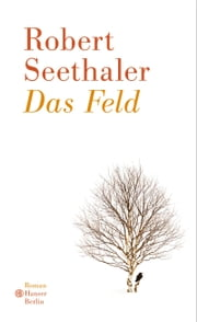 Das Feld eBook by Robert Seethaler