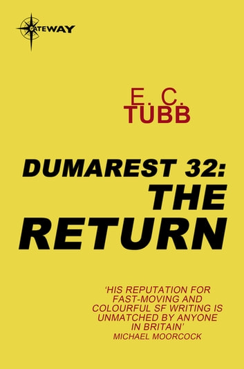 The Return - The Dumarest Saga Book 32 ebook by E.C. Tubb