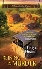 Reining in Murder ebook by Leigh Hearon