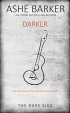 Darker ebook by Ashe Barker