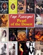 Pearl of the Desert ebook by Faye Rossignol